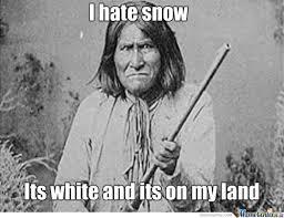 Native Memes - native american memes tumblr