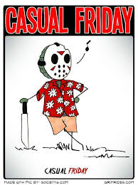 Funny Friday The 13th Memes - casual friday the 13th tgif crazy as a bag of hammers humor