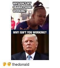 Obama Phone Meme - why snpt my obama phone working why isnit you working