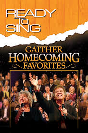 ready to sing gaither homecoming favorites by mauldin