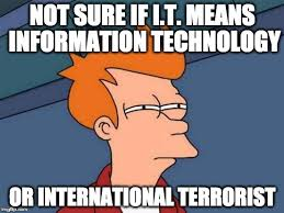 Information Technology Memes - futurama fry memes imgflip