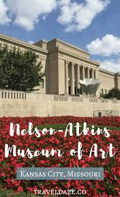 Kansas slow travel images Nelson atkins museum of art kansas city missouri png