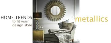 metal home decorating accents metallics homes accessories for designer style