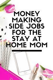 money making side jobs for the stay at home mom u2014 ashleigh blatt