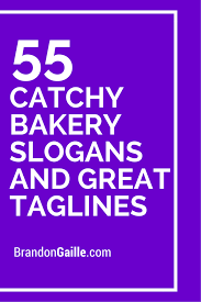 57 catchy bakery slogans and great taglines bakeries