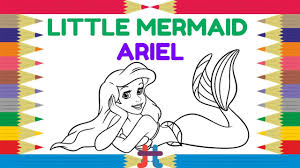 ariel the little mermaid disney coloring pages youtube