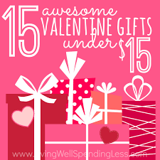 15 awesome valentine u0027s gifts under 15 living well spending less