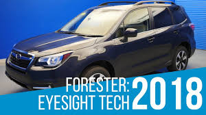 customized subaru forester 2018 subaru forester eyesight tech youtube