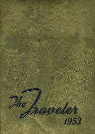 Explore 1953 travelers rest high school yearbook travelers rest
