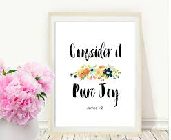 Pure Home Decor Bible Verse Wall Art Consider It Pure Joy Printable Art