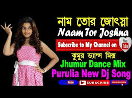 purulia mp3 dj remix download new purulia dj remix songs naam tor josna purulia jhumar mix dj