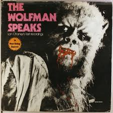 novelty the wolfman speaks lon chaney u0027s last recordings lp