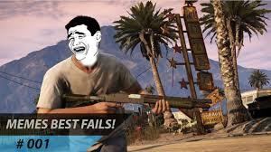 Gta V Memes - gta v memes best fails 1 youtube