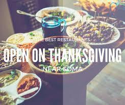 best turkey brand to buy for thanksgiving the best restaurants near soma open on thanksgiving solaire san