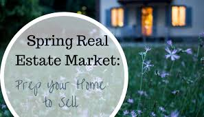 spring real estate market prep your home to sell solari