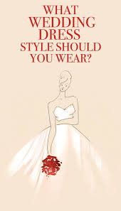 wedding dress quiz what dress style should you wear on your wedding day