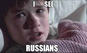 Russians Meme - i see russians meme i see dead people 73714 memeshappen