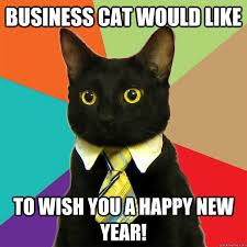 Happy New Year Cat Meme - business cat would like to wish you a happy new year business