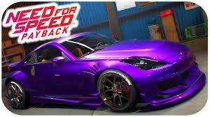 custom nissan 350z engine need for speed payback gameplay nissan 350z customization gameplay