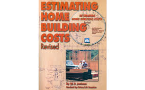 estimating building costs estimating home building costs revised book cd pdf software