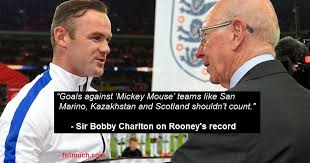 Bench Warmers Quotes Bobby Charlton Hits Out At Wayne Rooney U0027s Goalscoring Record
