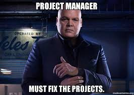 Meme Manager - project manager must fix the projects make a meme