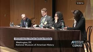 understanding african american freedom may 20 2016 c span org