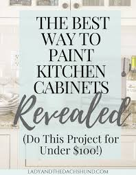 the best way to paint cabinets the best diy way to paint kitchen cabinets with chalk paint for