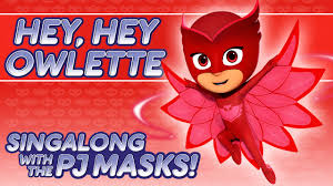 pj masks hey hey owlette song 2016