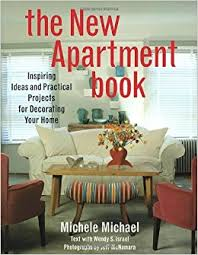 the new apartment book inspiring ideas and practical projects for