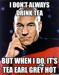Captain Picard Memes - earl grey hot