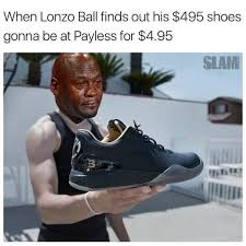 Meme Sneakers - 15 best memes of the new big baller brand shoe sportige