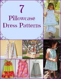 7 simple pillowcase dress patterns for girls craftfoxes
