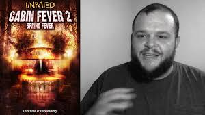 cabin fever 2 spring fever 2009 movie review horror comedy