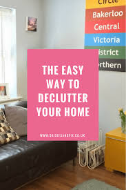 how to declutter your home daisies u0026 pie
