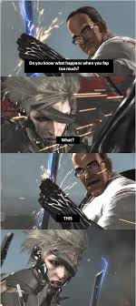 Metal Gear Rising Memes - standing here i realise metal gear rising revengeance know your