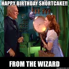 Wizard Of Oz Meme Generator - happy birthday shortcake from the wizard oz and religion meme