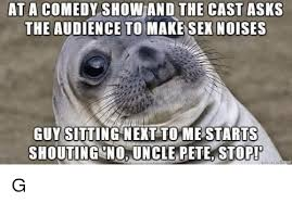 Lion Sex Meme - at a comedy show and the cast asks the audience to make sex noises