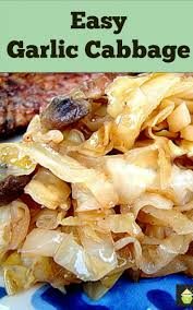 Christmas Dinner Ideas Side Dish Garlic Cabbage Cabbage Not As You Know It A Great Tasting Side