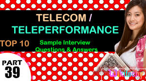 telecom teleperformance top most interview questions and answers