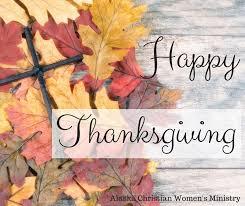 happy thanksgiving alaska christian s ministry
