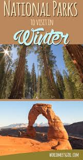 places to visit in each state national parks to visit in winter winter road trips and buckets
