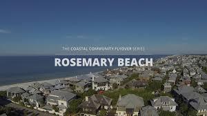 rosemary beach fl rosemary beach coastal community flyover series 30a northwest