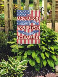 Decorative Garden Flags Personalized Will Always Stand For The Flag Mostly Pillows