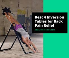 How Long To Use Inversion Table Best 4 Inversion Tables To Buy 2017 Comparison Reviews