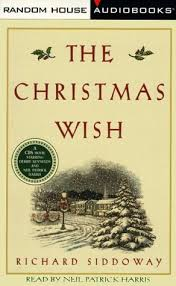 the christmas wish book the christmas wish by richard m siddoway