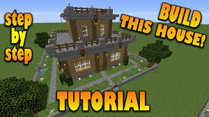 build a house minecraft how to make a house 2 step by step tutorial how to