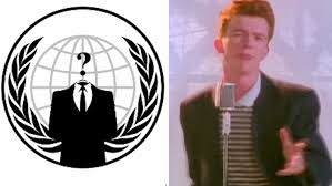 anonymous is rickrolling as part of its plan to defeat