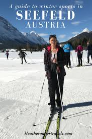 seefeld in austria a winter sports guide heather on her travels