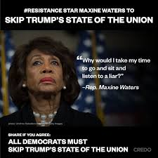 State Of The Union Meme - resistance star maxine waters to skip trump s state of the union